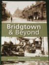 Bridgtown and Beyond, by David Williams
